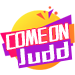 Come on Judd